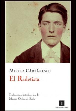 l Ruletista, Mircea Cartarescu. Portada de la segunda edición Impedimenta