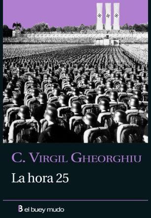 La hora 25, Virgil Gheorghiu
