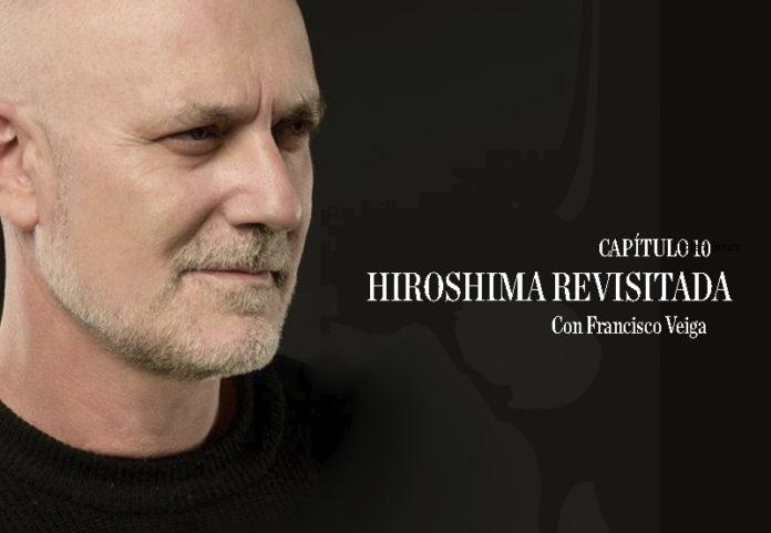Hiroshima revisitada. Cap 10. Perdidos en tiempo.
