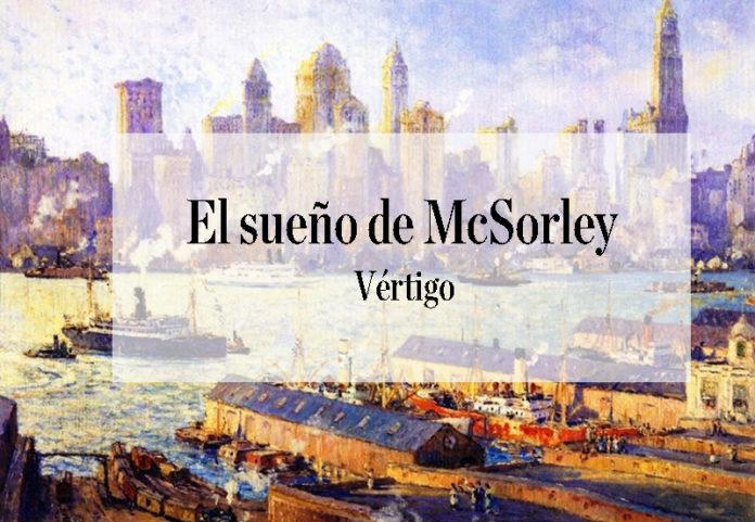 Vértigo de la serie El sueño de McSorley