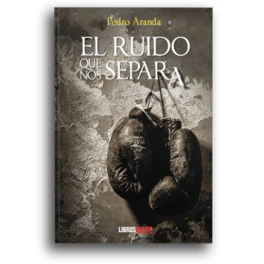 El ruido que nos separa, Pedro Aranda Detalle Portada Libros Indie.