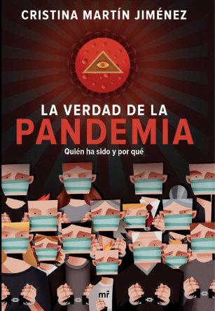 Portada La verdad de la pandemia Cristina Martín Jiménez
