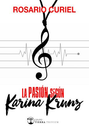Portada La pasión segun Karina Krunz