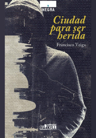 Portada Ciudad para ser herida de Francisco Veiga