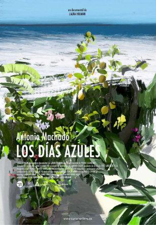 Cartel Los días azules de Antonio Machado dirigida por Laura Lojman