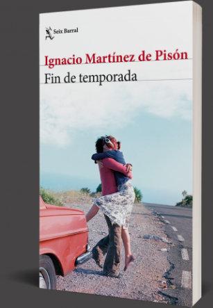 Portada de Fin de temporada de Ignacio Martínez de Pisón