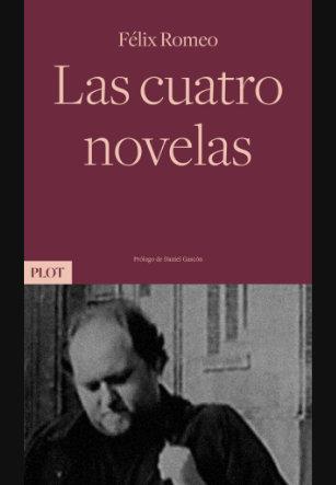 Las cuantro novelas, Felix Romero